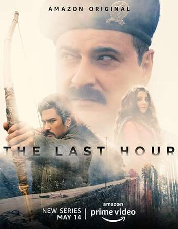 The Last Hour 2021 Hindi Season 01 Complete 720p HDRip MSubs
