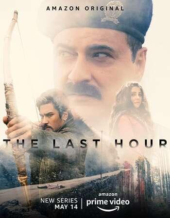 The Last Hour 2021 Hindi Season 01 Complete 720p HDRip MSubs