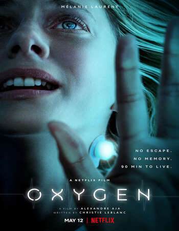 Oxygen 2021 English 300MB Web-DL 480p ESubs
