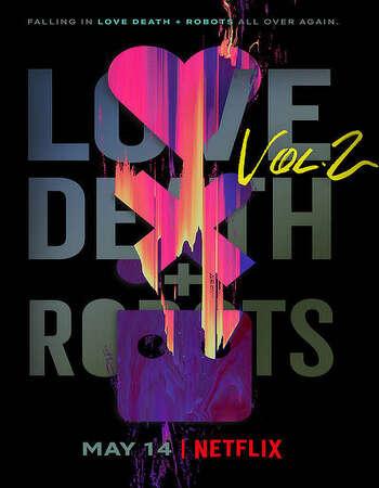 Love, Death and Robots 2021 S02 Netflix Originals Hindi Web Series All Episodes