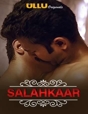 Charmsukh (Salahkaar) 2021 Hindi S01 ULLU WEB Series 720p HDRip x264