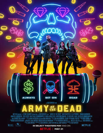 Army of the Dead 2021 Dual Audio Hindi Portugues Web-DL 720p 480p Movie Download