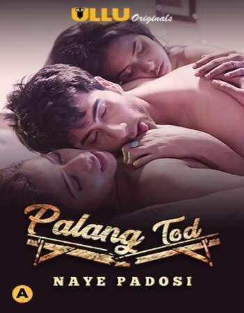 Palang Tod (Naye Padosi) 2021 Full Season 01 Download Hindi In HD