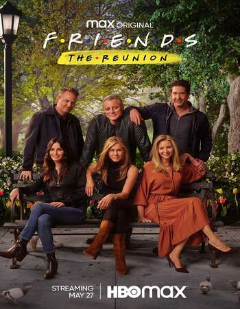 Friends The Reunion 2021 Full English Movie 720p Download