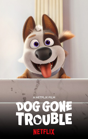 Dog Gone Trouble 2021 Dual Audio Hindi Movie Download