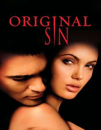 Original Sin 2001 English 720p BRRip 800MB ESubs