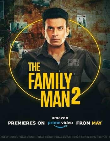 The Family Man 2021 Hindi Season 02 Complete 720p HDRip ESubs