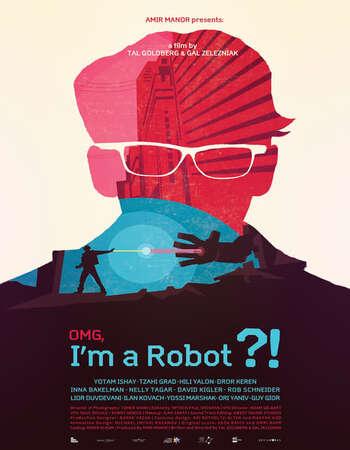 OMG I m a Robot 2015 Hindi Dual Audio WEBRip Full Movie Download