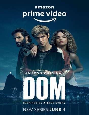 Dom 2021 Hindi Dual Audio Web-DL Full Netflix Season 01 Download