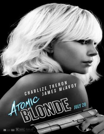 Atomic Blonde 2017 Hindi Dual Audio 720p BluRay ESubs