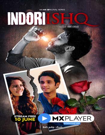 Indori Ishq 2021 Full Season 01 Download Hindi In HD