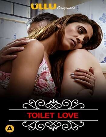 Charmsukh (Toilet Love) 2021 Hindi S01 ULLU WEB Series 720p HDRip x264