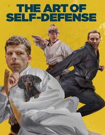 The Art of Self-Defense 2019 Hindi Dual Audio 550MB BluRay 720p ESubs HEVC
