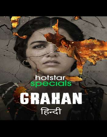 Grahan 2021 Hindi Season 01 Complete 720p HDRip ESubs