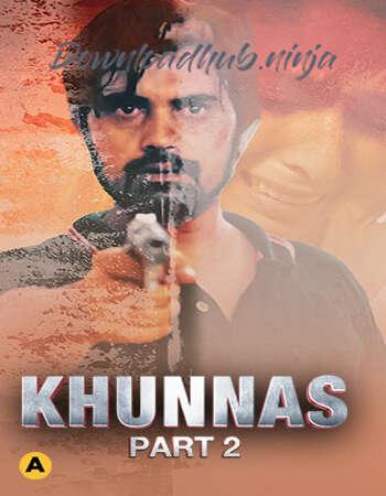 Khunnas 2021 Hindi Part 02 ULLU WEB Series 720p HDRip x264
