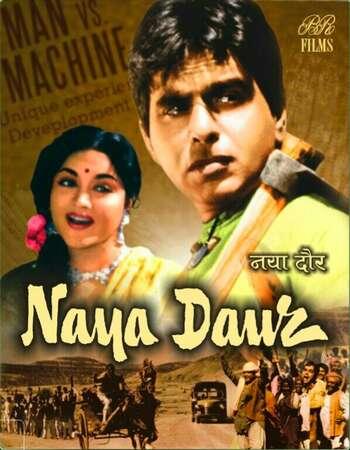 Naya Daur 1957 Full Hindi Movie 720p HDRip Download