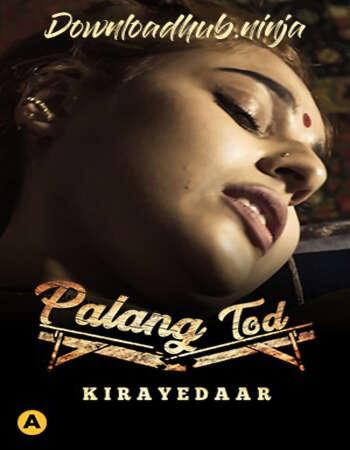 Palang Tod (Kirayedaar) 2021 Hindi S01 ULLU WEB Series 720p HDRip x264