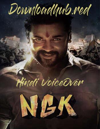 NGK Nandha Gopalan Kumaran 2019 Hindi (Voice Over) Dual Audio 720p 480p UNCUT BluRay ESubs