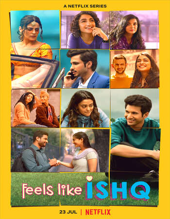 Feels Like Ishq 2021 Hindi Season 01 Complete 720p HDRip MSubs