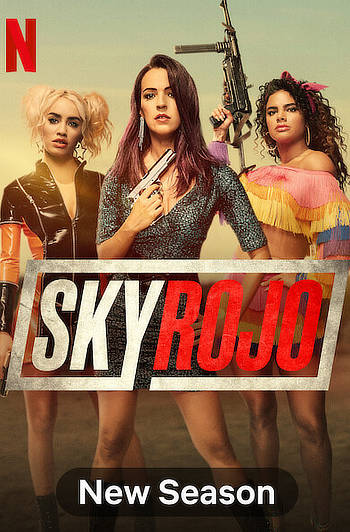 Sky Rojo 2021 S02 Complete Hindi Dual Audio 720p Web-DL MSubs