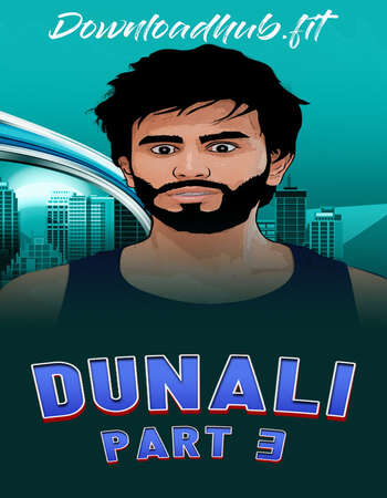 Dunali 2021 Hindi Part 03 ULLU WEB Series 720p HDRip x264