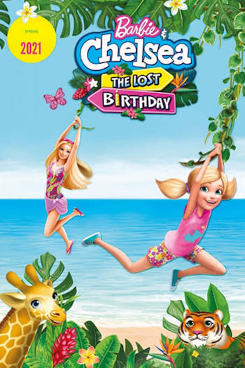 Barbie And Chelsea the Lost Birthday 2021 Hindi Dual Audio 200MB Web-DL 480p ESubs