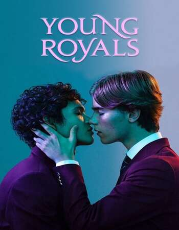 Young Royals 2021 S01 Complete Hindi Dual Audio 720p Web-DL MSubs