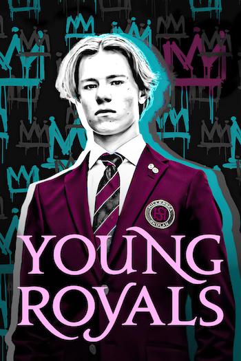 Young Royals 2021 S01 Dual Audio Hindi 720p 480p WEB-DL 2.1GB