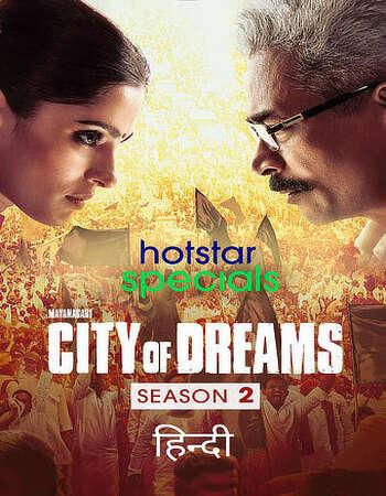 City of Dreams 2021 Hindi Season 02 Complete 720p HDRip MSubs