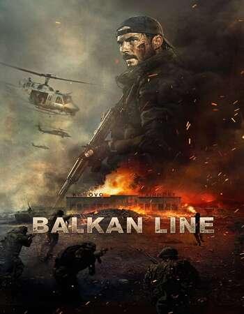 The Balkan Line 2019 Hindi Dual Audio 600MB Web-DL 720p ESubs HEVC