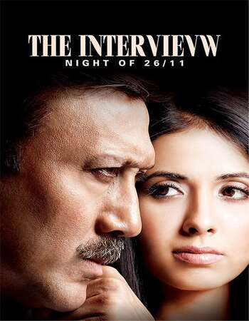 The Interview Night of 26/11 2021 Full Hindi Movie 720p HDRip Download