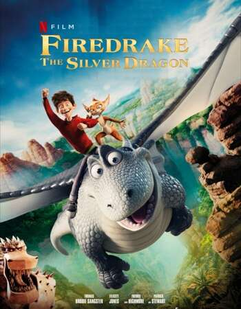 Firedrake The Silver Dragon 2021 Dual Audio Hindi 480p WEB-DL 280MB
