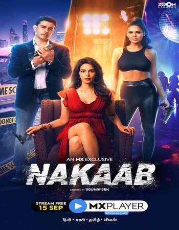 Nakaab 2021 Hindi Season 01 Complete 720p HDRip ESubs