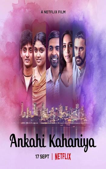 Ankahi Kahaniya 2021 Hindi Full Movie Download