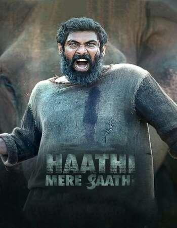 Haathi Mere Saathi (Kaadan) 2021 Hindi 720p HDRip x264