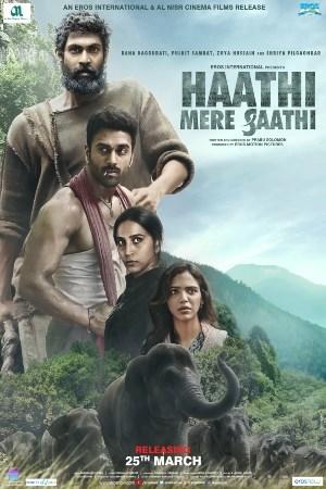 Haathi Mere Saathi 2021 Hindi Full Movie Download