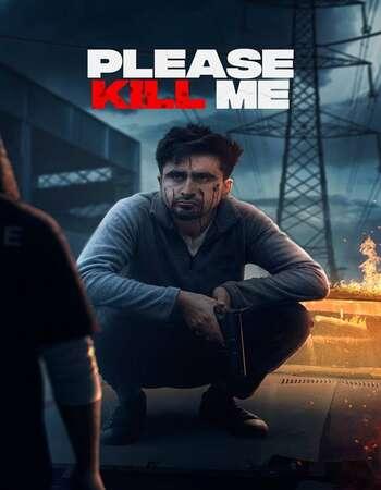 Please Kill Me 2021 Punjabi 720p HDRip 900MB ESubs Free Download
