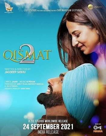 Qismat 2 2021 Punjabi 720p 480p Pre-DVDRip x264