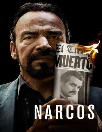 Narcos 2021 S03 Complete Hindi Dual Audio 720p Web-DL ESubs