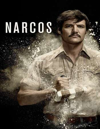 Narcos Mexico 2020 S02 Complete Hindi Dual Audio 720p Web-DL ESubs