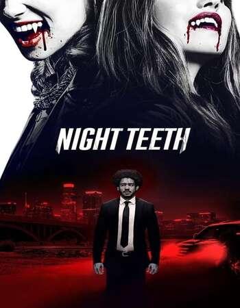 Night Teeth 2021 Hindi Dual Audio 600MB Web-DL 720p MSubs HEVC